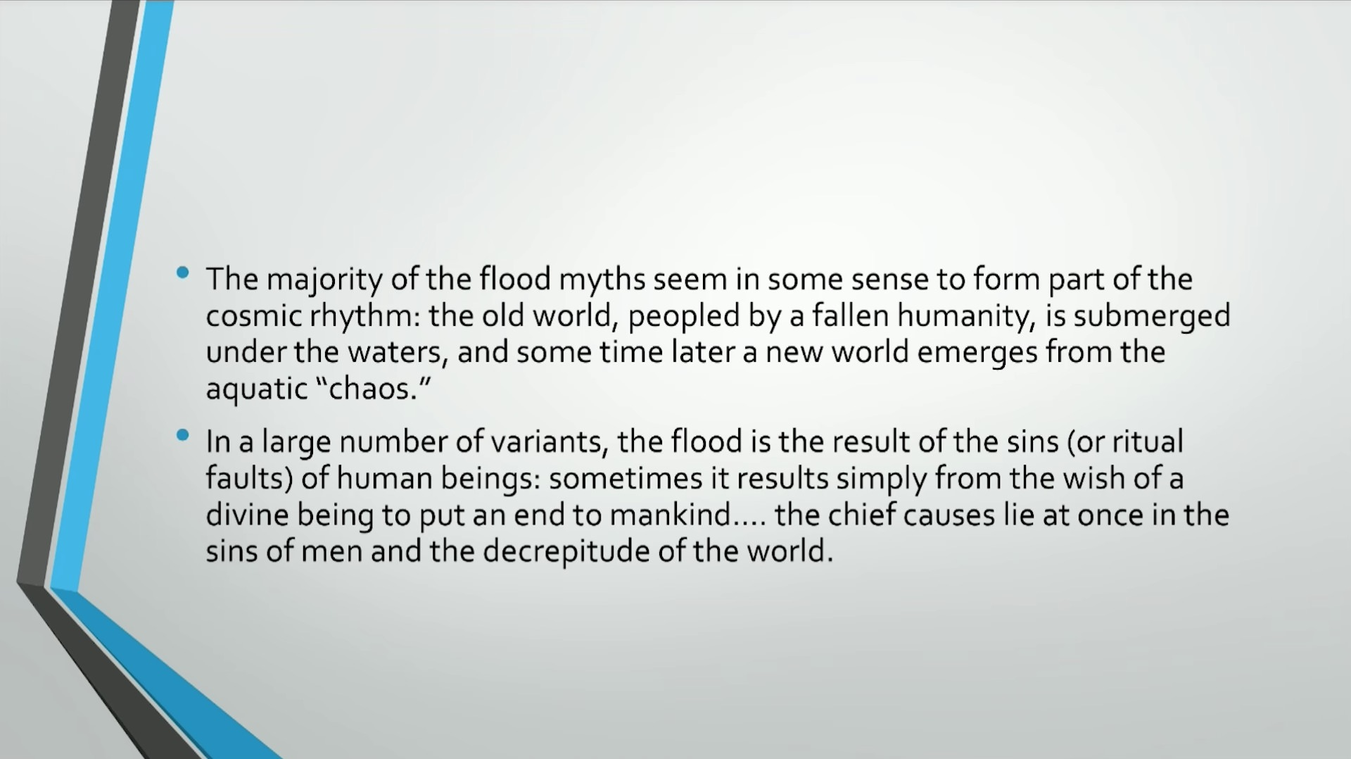 Biblical Series VI: The Psychology of the Flood Transcript