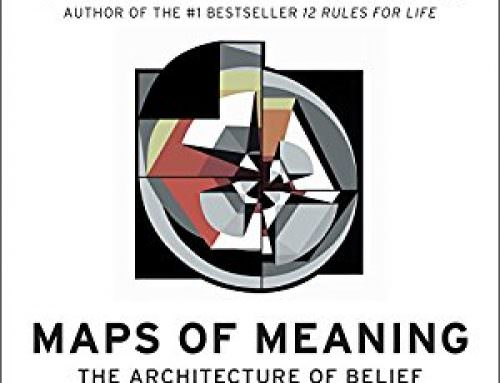Two More Excerpts from Maps of Meaning: The Architecture of Belief